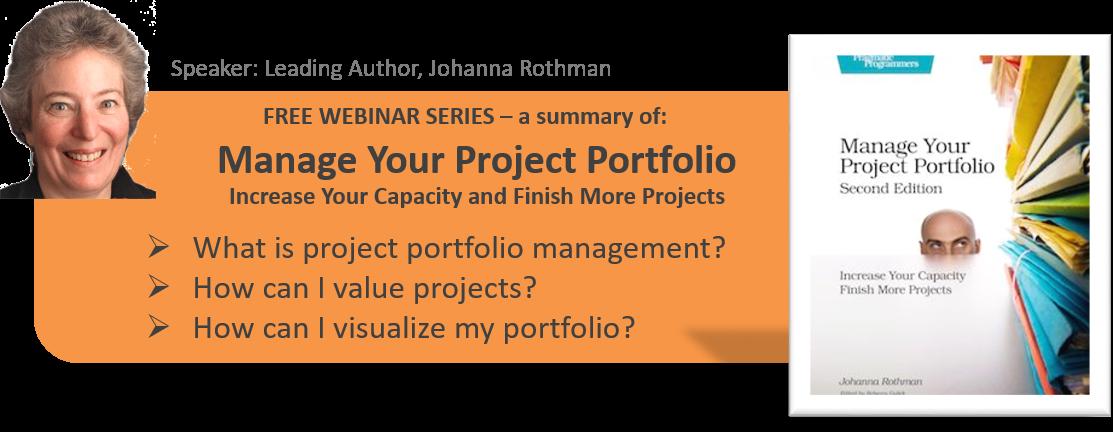 Johanna Rothman Manage Your Project Portfolio Webinar Series.png