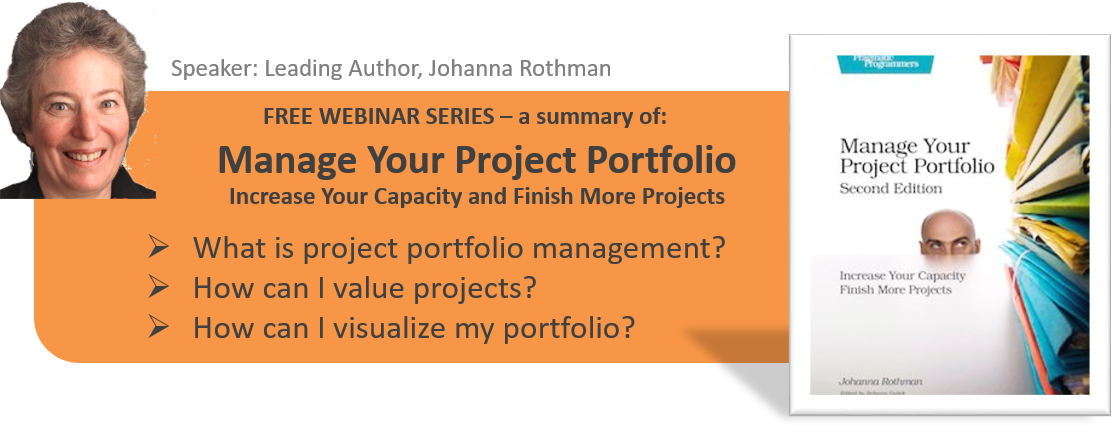 Johanna Rothman Manage Your Project Portfolio Webinar Series.png